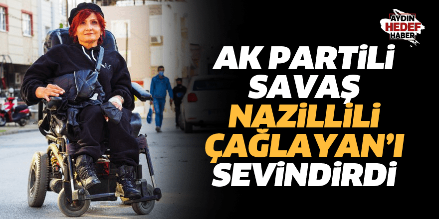 AK Partili Savaş Nazillili Çağlayan'ı sevindirdi