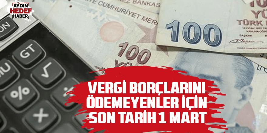 Vergi borçlarını ödemeyenler için son tarih 1 Mart