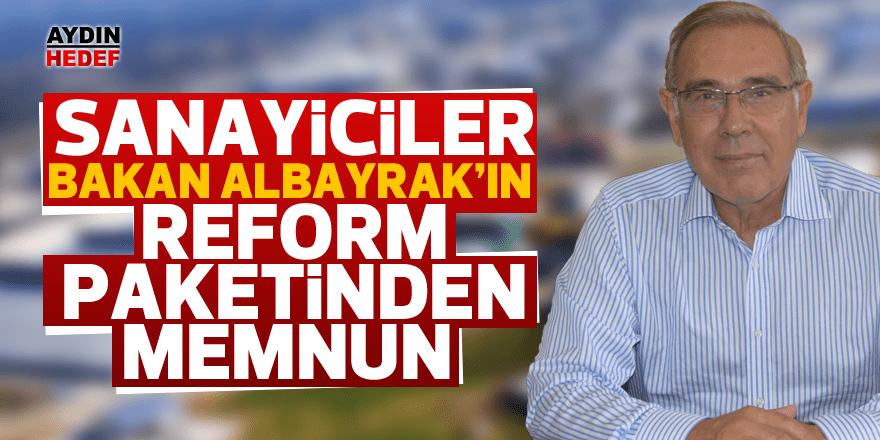 Sanayiciler reform paketinden memnun