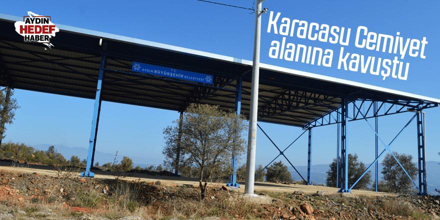 Karacasu Cemiyet alanına kavuştu