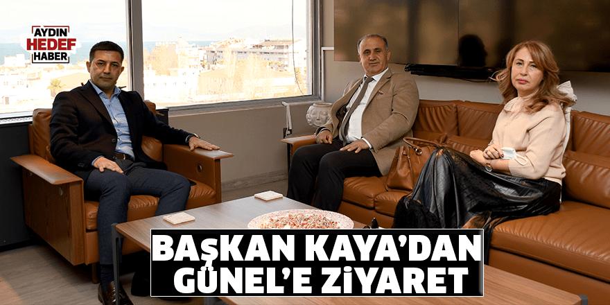 Başkan Kaya'dan Günel'e ziyaret
