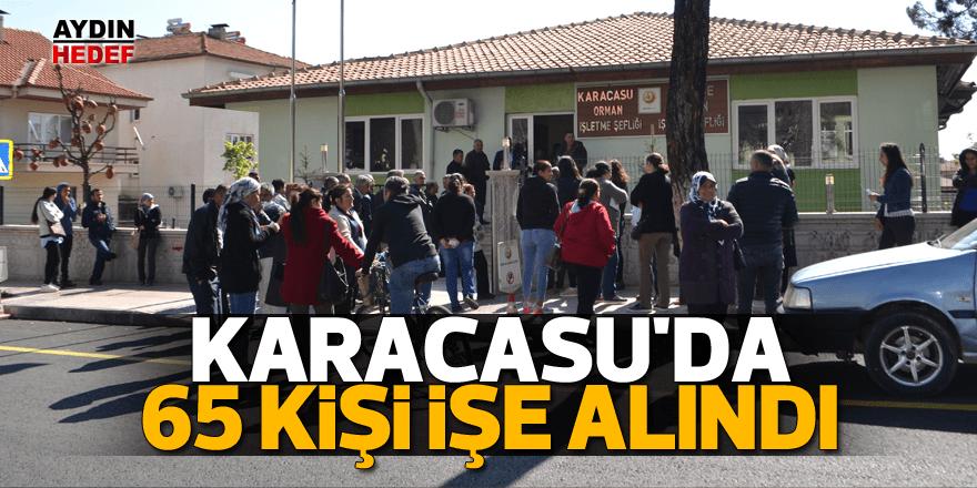Karacasu'da 65 kişi işe alındı