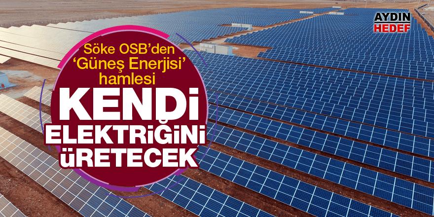 Söke OSB'den 'Güneş Enerjisi' hamlesi