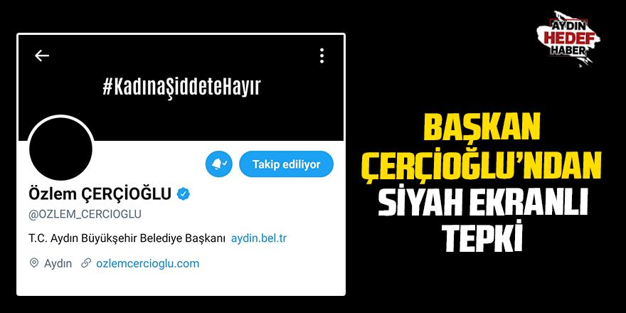 Başkan Çerçioğlu'ndan siyah ekranlı tepki