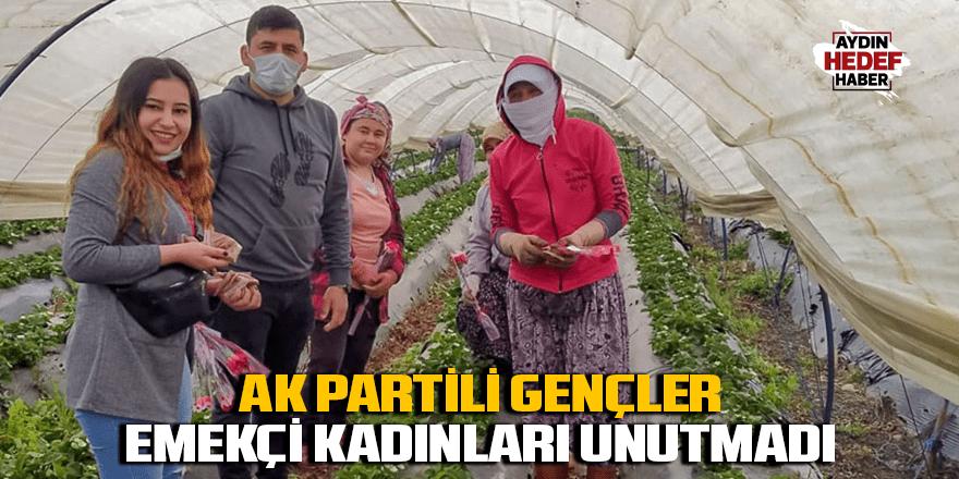 AK Partili gençler emekçi kadınları unutmadı