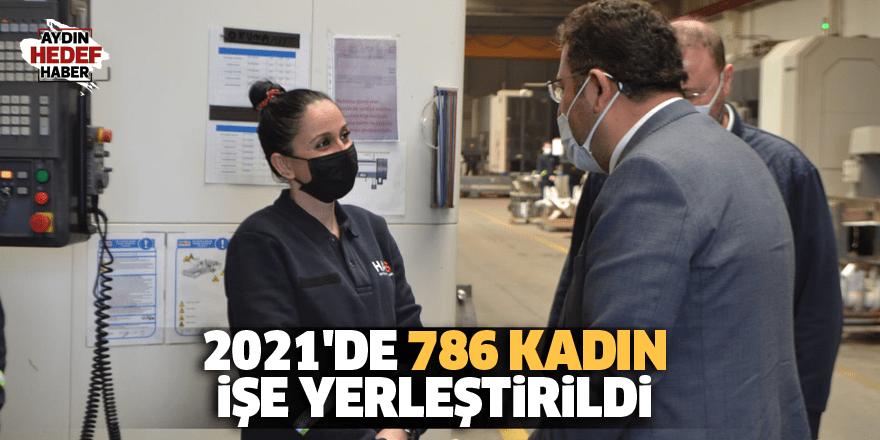 2021'de 786 kadın işe yerleştirildi