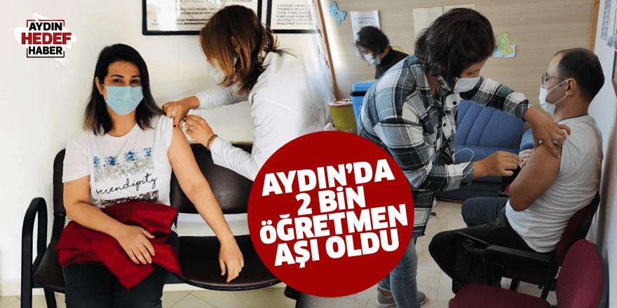 Aydın'da 2 bin öğretmen aşı oldu