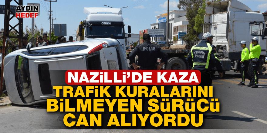 Nazilli'de trafiği birbirine katan kaza