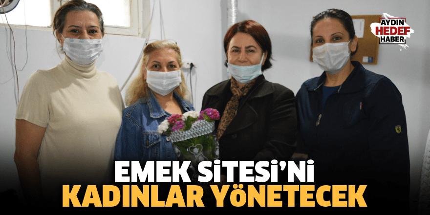 Emek Sitesi'ni kadınlar yönetecek
