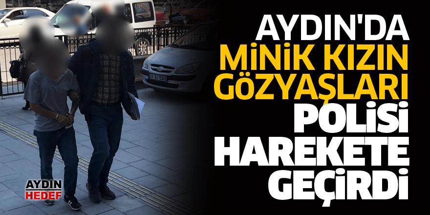 Aydın'da minik kızın gözyaşları polisi harekete geçirdi
