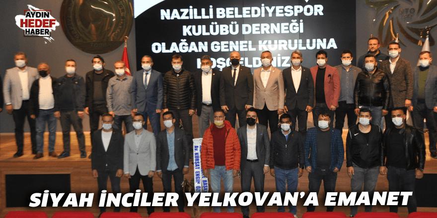 SİYAH İNCİLER YELKOVAN'A EMANET
