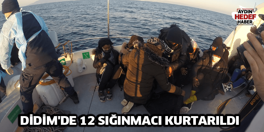 Didim'de 12 sığınmacı kurtarıldı