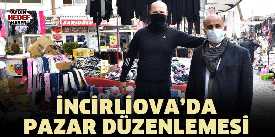 İncirliova'da pazar düzenlemesi