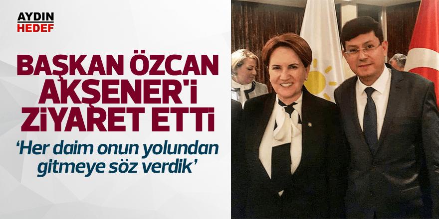 Başkan Özcan Akşener'i ziyaret etti