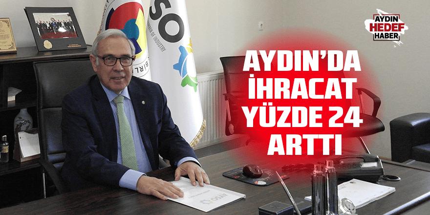 Aydın'da ihracat yüzde 24 arttı