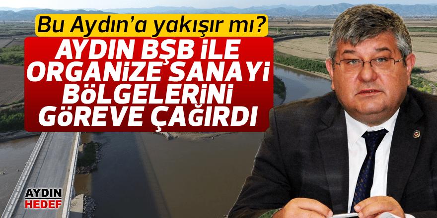 Aydın BŞB ve organize sanayi bölgelerini göreve çağırdı