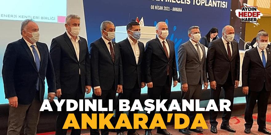Aydınlı başkanlar Ankara'da