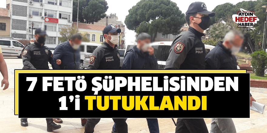 Aydın'daki FETÖ operasyonunda 1 kişi tutuklandı