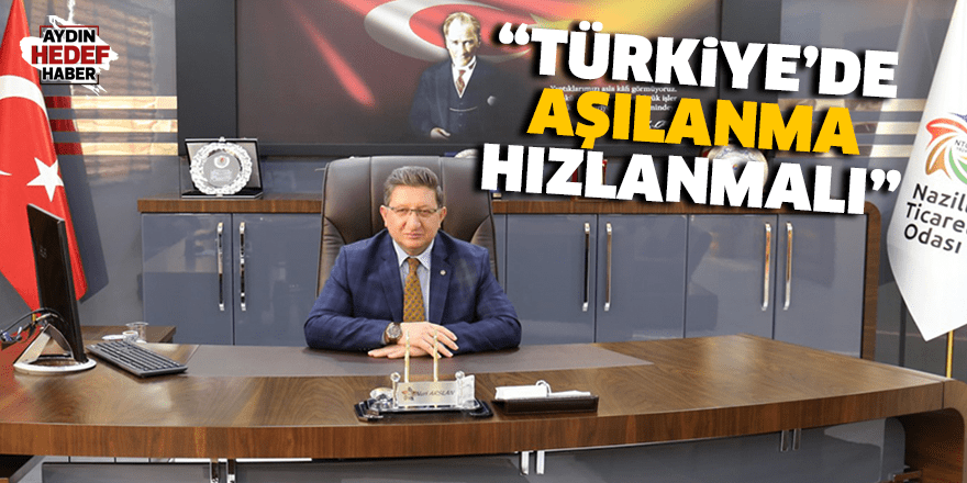 """""""Türkiye'de aşılanma hızlanmalı"""""""