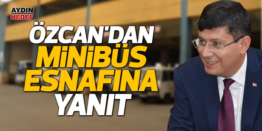 Özcan'dan minibüs esnafının talebine yanıt