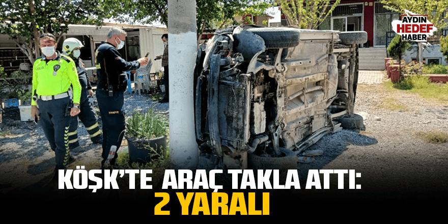 Aydın'da takla atan araçtaki 2 kişi yaralandı
