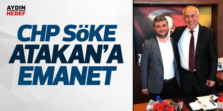 CHP Söke Atakan'a Emanet