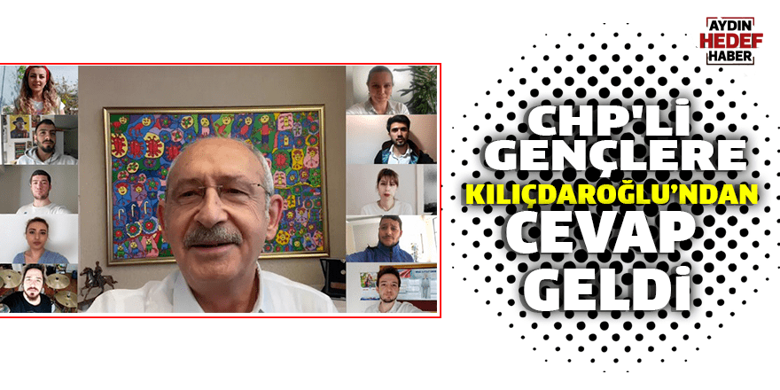 CHP'li gençlere Kılıçdaroğlu'ndan cevap geldi