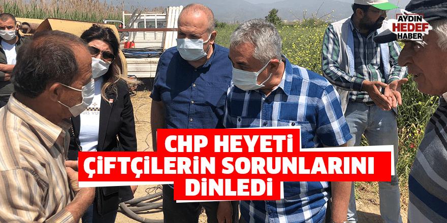 CHP Heyeti çiftçilerin sorunlarını dinledi
