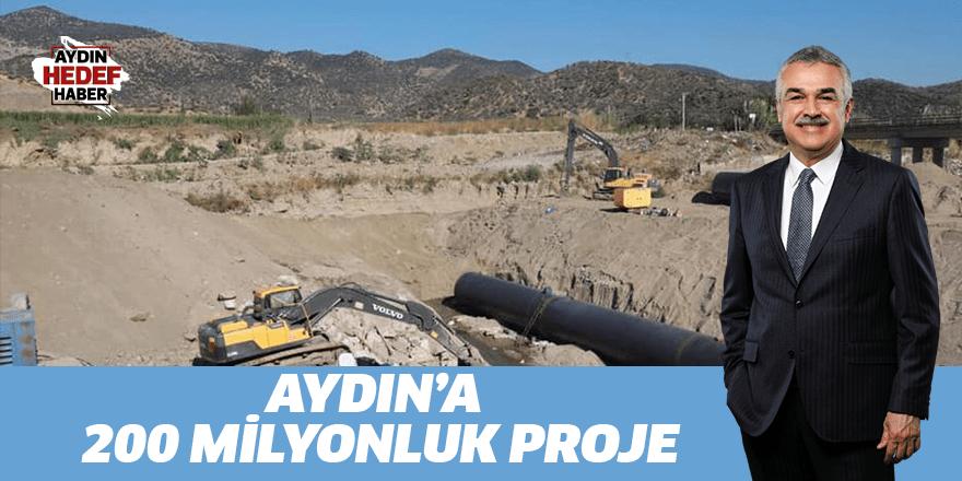 Aydın'a 200 milyonluk proje