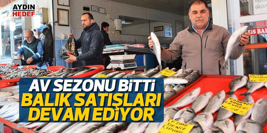 Av sezonu bitti, balık satışları devam ediyor