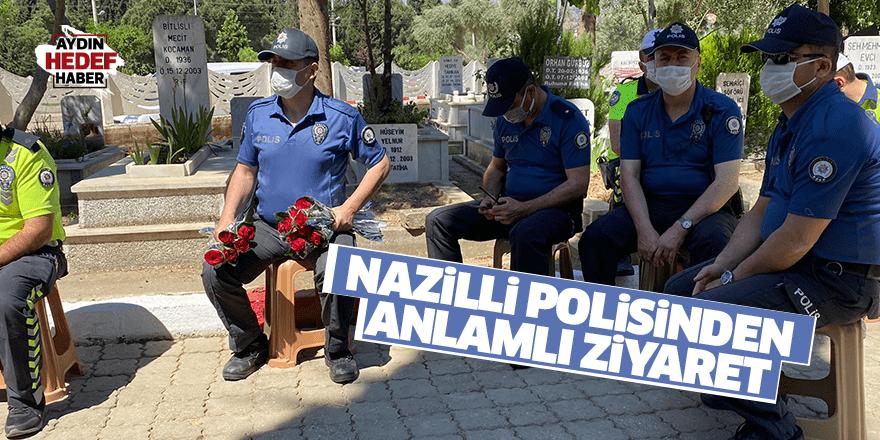 Nazilli polisinden anlamlı ziyaret