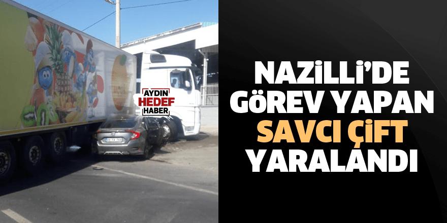 Nazilli'de görev yapan savcı çift yaralandı