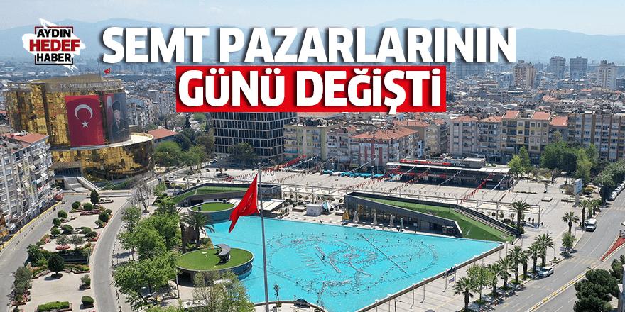 Aydın'daki pazarların günü değişti