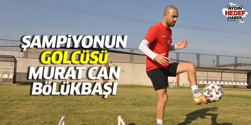 Şampiyonun golcüsü Murat Can Bölükbaşı