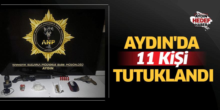 Aydın'da 11 kişi tutuklandı
