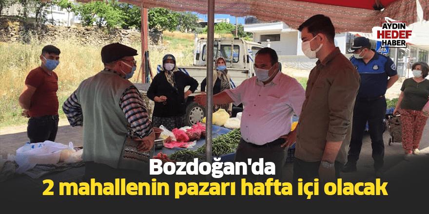 Bozdoğan'da 2 mahallenin pazarı hafta içi olacak