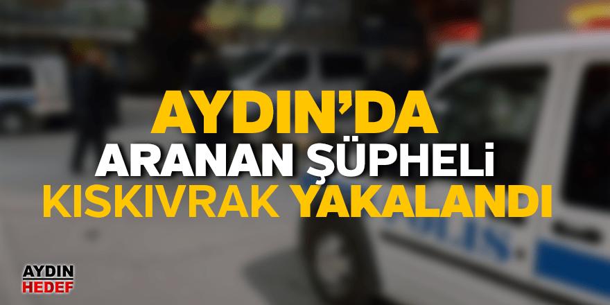 Aranan şüpheli polisin dikkatinden kaçmadı