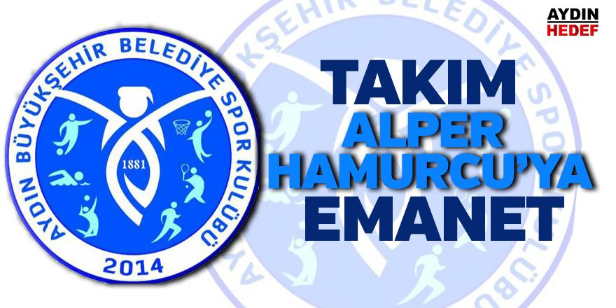 Takım, Hamurcu'ya emanet edildi
