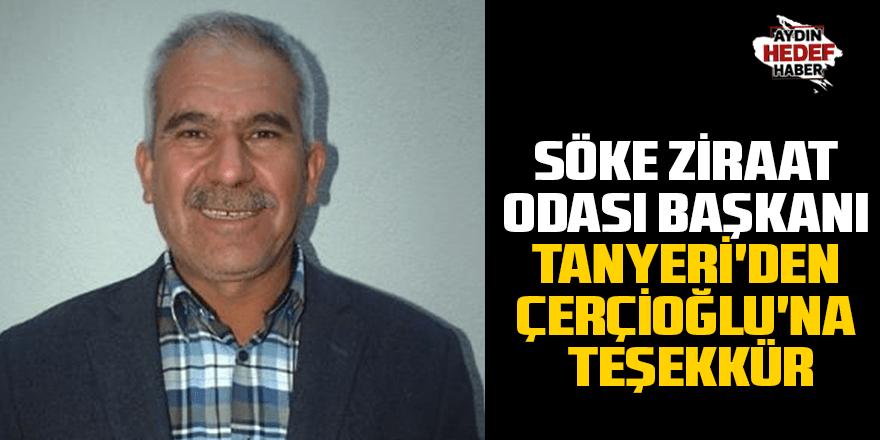 Söke Ziraat Odası Başkanı Tanyeri'den Çerçioğlu'na teşekkür