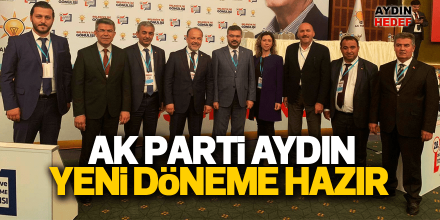 AK Parti Aydın tam kadro katıldı