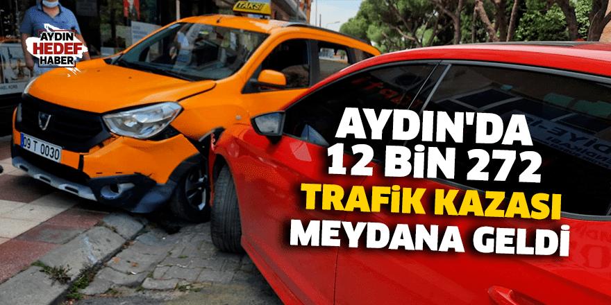 Aydın'da 12 bin 272 trafik kazası meydana geldi