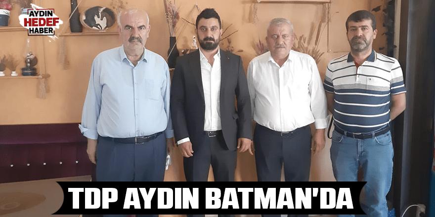 TDP Aydın Batman'da