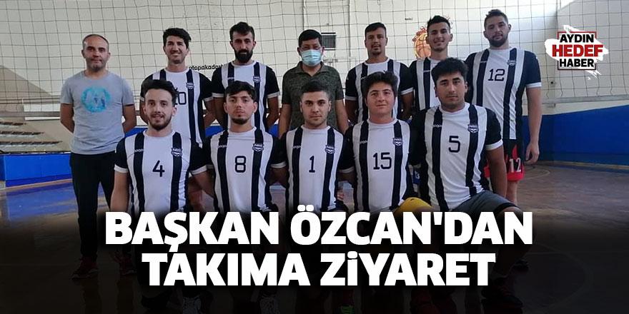 Başkan Özcan'dan takıma ziyaret