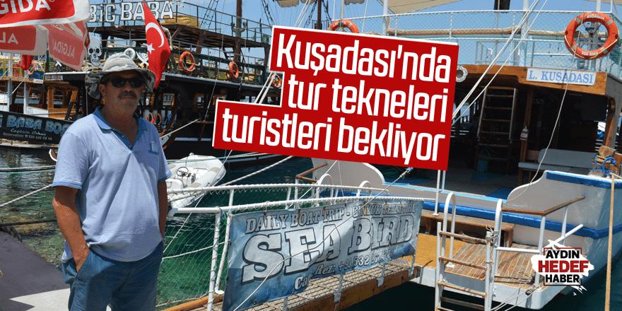 Kuşadası'nda tur tekneleri turistleri bekliyor