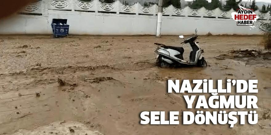 Nazilli'de yağmur sele dönüştü