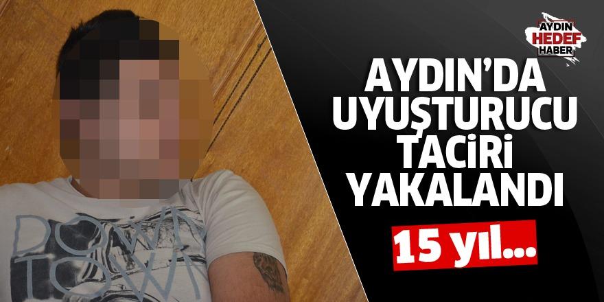 Aydın'da uyuşturucu taciri yakalandı