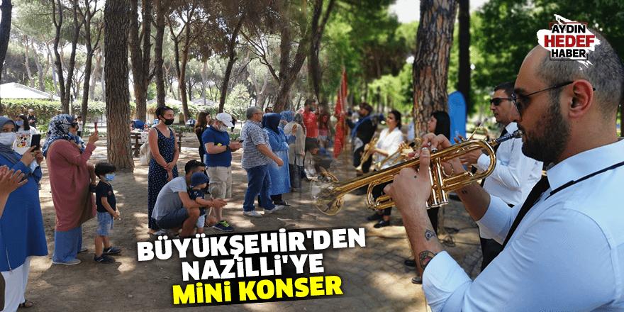 Büyükşehir'den Nazilli'ye mini konser