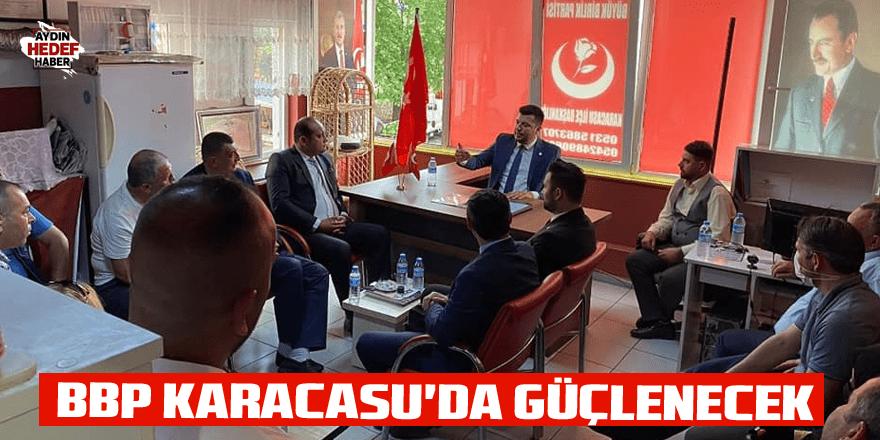 BBP Karacasu'da güçlenecek