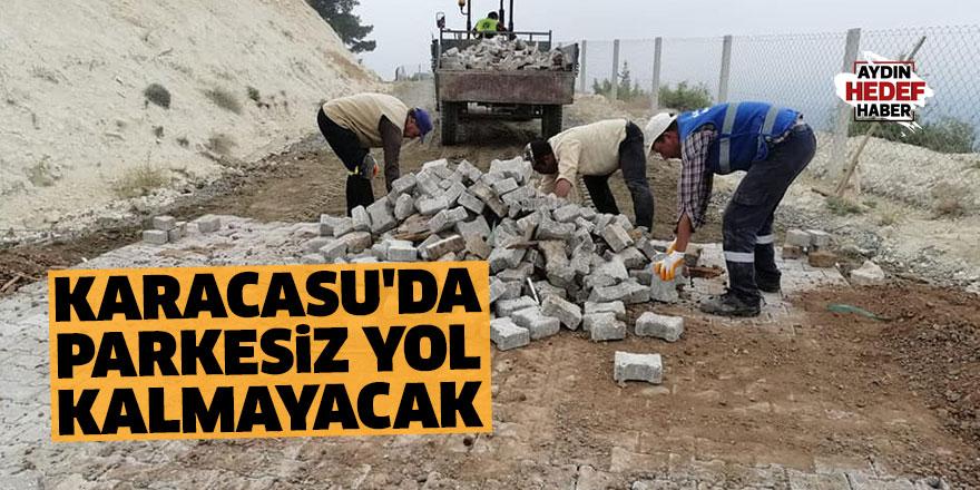 Karacasu'da parkesiz yol kalmayacak