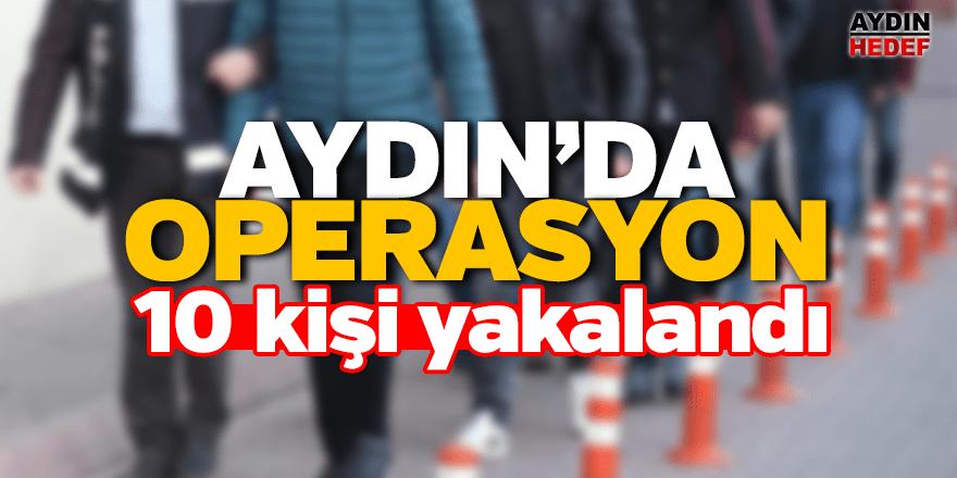 Aydın'da tefeci operasyonu: 10 gözaltı